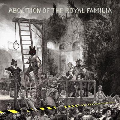 Abolition of the Royal Familia<Transparent Blue Vinyl> LP