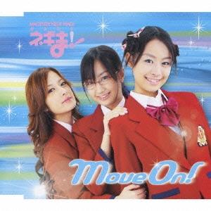 Move On!/Pink Generation(あやか・千雨・まき絵 Ver.)/雪広あやか、長谷川千雨・佐々木まき絵