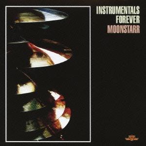 Moonstarr/インストゥルメンタルズ・フォーエヴァー [PCD-93165]