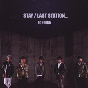 えちうら/STAY / LAST STATION…[XQGY-1010]