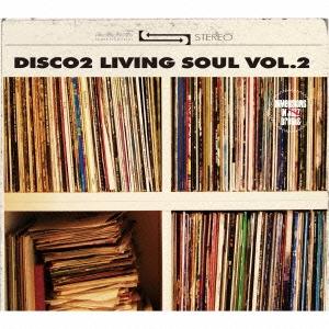 DISCO 2/living soul vol.2[FAMC-067]