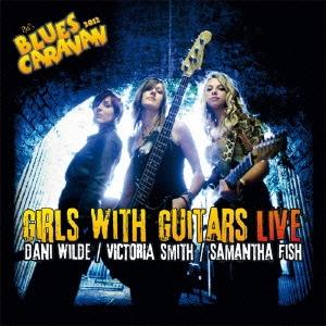 ガールズ・ウィズ・ギターズ・ライブ 2012 [CD+DVD] CD