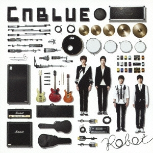 CNBLUE/Robot<通常盤>[WPCL-11283]