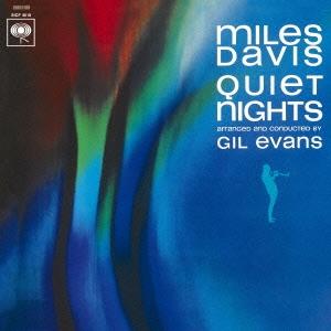 Miles Davis/クワイエット・ナイト +1<期間生産限定スペシャルプライス盤>[SICP-4018]