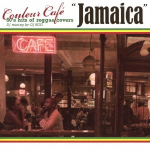 """Couleur Cafe """"Jamaica"""" 80's hits of reggae covers DJ mixing by DJ KGO CD"""