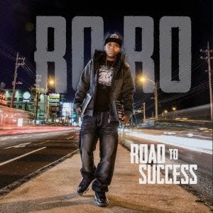 Roro (Hiphop)/ロード・トゥ・サクセス(成功への道)[R2D-001]