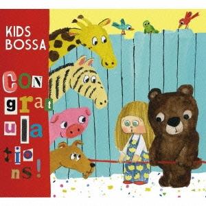 KIDS BOSSA Congratulations!<期間生産限定盤>[XNSS-10183]