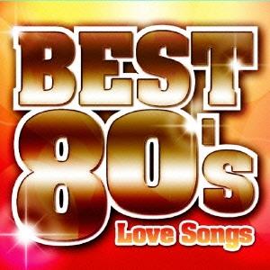 洋楽POP BEST 80's ~Love Songs~