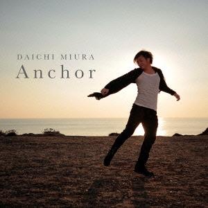 三浦大知/Anchor [CD+DVD] [AVCD-16406B]