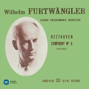 ヴィルヘルム・フルトヴェングラー/ベートーヴェン:交響曲第6番≪田園≫ [WPCS-50575]