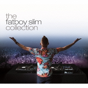 Fatboy Slim/ザ・ファットボーイ・スリム・コレクション [SICP-4553]