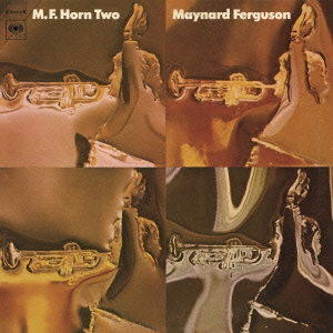 Maynard Ferguson/M.F.ホーン2<期間生産限定スペシャルプライス盤>[SICJ-106]
