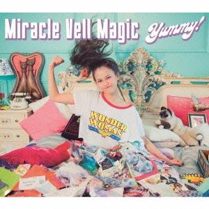 Miracle Vell Magic/Yummy! (Bタイプ)[XNSC-30002]