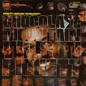 Wilson Pickett/チョコレート・マウンテン[CDSOL-5637]