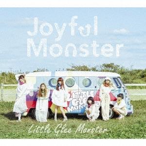 Little Glee Monster/Joyful Monster [CD+DVD] [SRCL-9276]