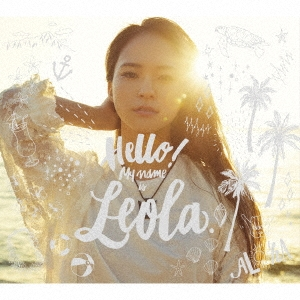 Leola/Hello! My name is Leola. (A) [CD+DVD]<初回生産限定盤>[AICL-3360]