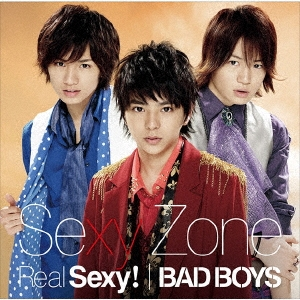 Real Sexy!/BAD BOYS [CD+DVD]<初回限定盤C>
