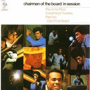 Chairmen Of The Board/イン・セッション +1<完全限定生産盤>[CDSOL-5556]
