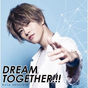 DREAM TOGETHER!!! [CD+Blu-ray Disc]<初回限定盤> 12cmCD Single