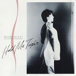 安部恭弘/Hold Me Tight(デジタル・リマスター版) [TOCT-25283]