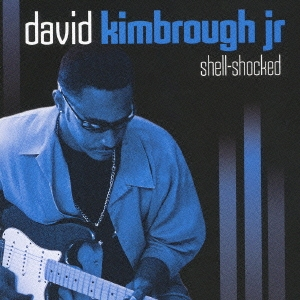 David Kimbrough Jr./シェル・ショックト[PCD-93014]