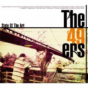 The 49ers/ステイト・オブ・ジ・アート[GTXC-008]