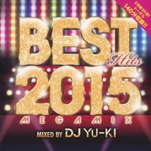 DJ YU-KI/ベスト・ヒッツ2015・メガミックス[THAP-1008]