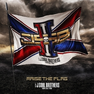 RAISE THE FLAG [CD+3DVD]<通常盤> CD