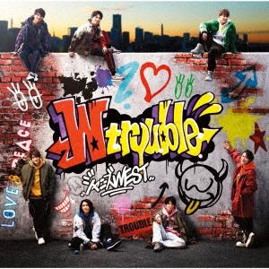 W trouble [CD+DVD+ブックレット]<初回盤B> CD