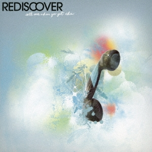 Rediscover/コール・ミー・ウェン・ユー・ゲット・ディス[BIGMJ-0062]