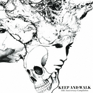 EF/KEEP AND WALK 10th Anniversary Compilation<初回限定盤>[KAW-10]
