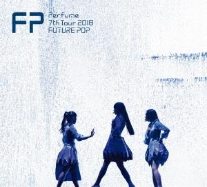 Perfume 7th Tour 2018 「FUTURE POP」 [2DVD+豪華フォトブックレット+ステッカー]<初回限定盤> DVD