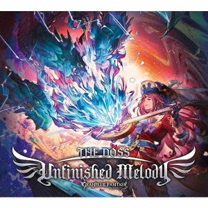 Unfinished Melody ~GRANBLUE FANTASY~<限定盤> 12cmCD Single