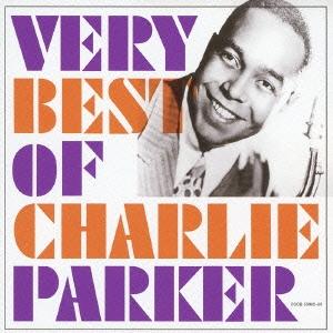 ヴェリー・ベスト・オブ・チャーリー・パーカー CD
