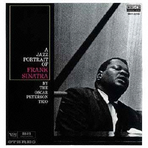 Oscar Peterson Trio/フランク・シナトラの肖像 [MSCI-60180]