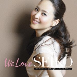松田聖子/We Love SEIKO -35th Anniversary 松田聖子究極オールタイムベスト 50 Songs- [3CD+DVD] [UPCH-29201]