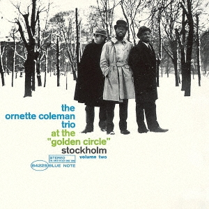 Ornette Coleman/ゴールデン・サークルのオーネット・コールマン Vol. 2 +3 [UCCQ-9264]