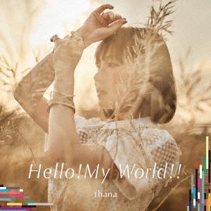 fhana/Hello!My World!! (アーティスト盤)[LACM-14627]