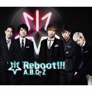 A.B.C-Z/Reboot!!! [CD+2DVD]<初回限定5周年Best盤>[PCCA-04507]