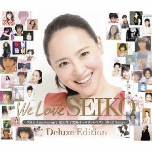 We Love SEIKO Deluxe Edition - 35th Anniversary 松田聖子 究極オールタイムベスト 50+2 Songs - CD