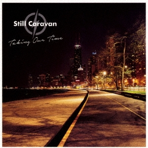 Still Caravan/Taking Our Time<タワーレコード限定>[GTXC-138]