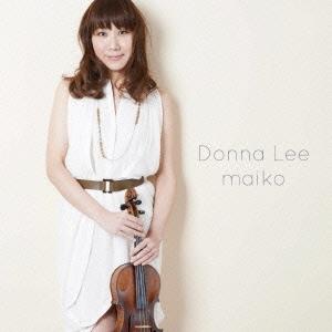 maiko (J-Jazz)/Donna Lee [XQDN-1066]