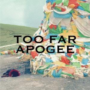 APOGEE/TOO FAR/LANDSCAPE [DQC-1472]