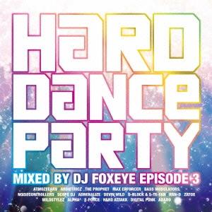 DJ Foxeye/ハード・ダンス・パーティー/エピソード3[FAMC-216]