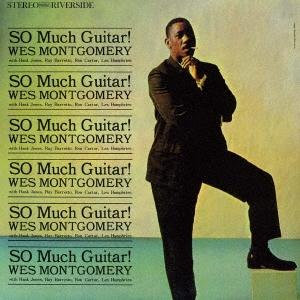 Wes Montgomery/ソー・マッチ・ギター![UCCO-5593]