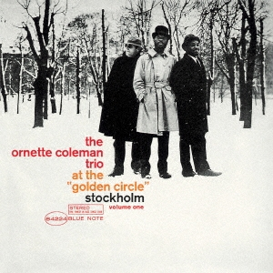 Ornette Coleman/ゴールデン・サークルのオーネット・コールマン Vol. 1 +3 [UCCU-5701]