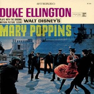 Duke Ellington/メリー・ポピンズ<完全限定盤> [WPCR-29291]