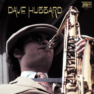 David Hubbard/デイヴ・ハバード<完全限定生産盤>[CDSOL-45238]