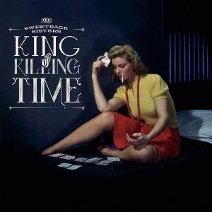 キング・オブ・キリング・タイム CD