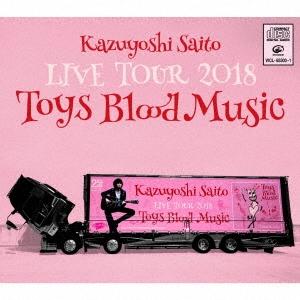 KAZUYOSHI SAITO LIVE TOUR 2018 Toys Blood Music Live at 山梨コラニー文化ホール 2018.6.2<初回限定 CD